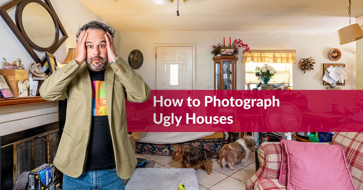 How to Photograph an Ugly House and still look good while doing it